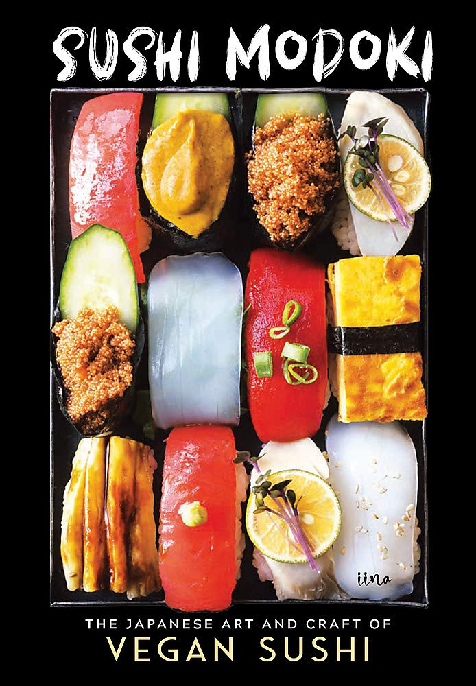 Image OfSushi Modoki: The Japanese Art And Craft Of Vegan Sushi