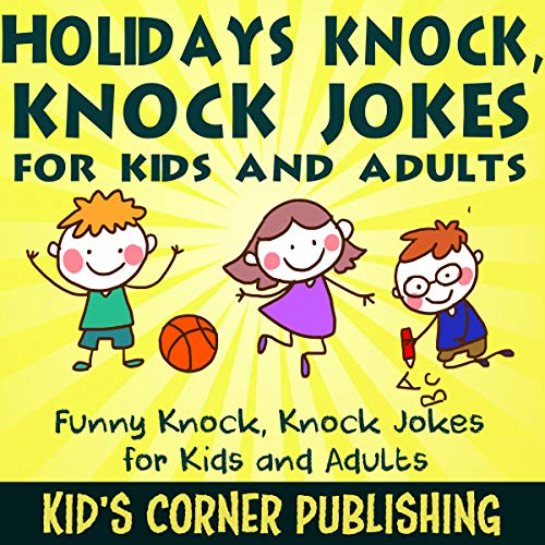 Holidays Knock, Knock Jokes for Kids and Adults audiobook cover art