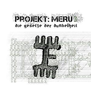 Die Gesetze der Dunkelheit (Projekt Meru 3)'s image