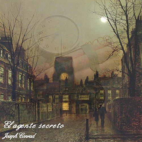 El Agente secreto [The Secret Agent] audiobook cover art