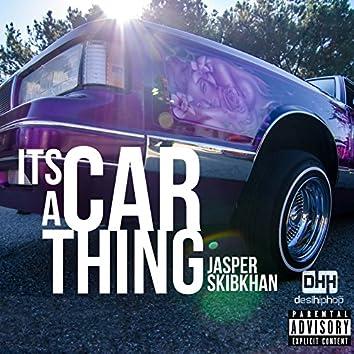 It's a Car Thing (feat. Skibkhan) - Single