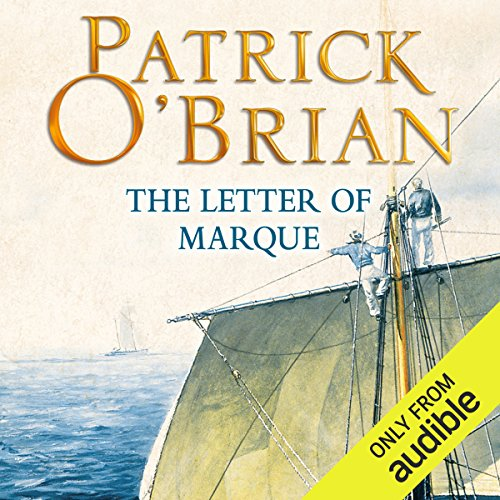 The Letter of Marque     Aubrey-Maturin Series, Book 12              By:                                                                                                                                 Patrick O'Brian                               Narrated by:                                                                                                                                 Ric Jerrom                      Length: 11 hrs and 12 mins     231 ratings     Overall 4.8