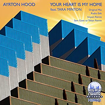 Your Heart is my Home (feat. Tara Minton)