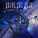 Songtexte von Drive, She Said - Pedal to the Metal