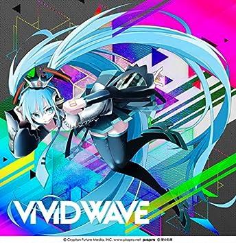 ViViD WAVE