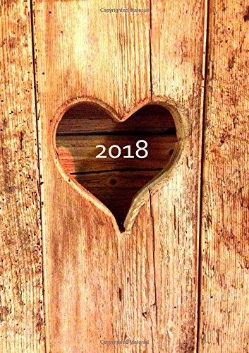 dicker TageBuch Kalender DIN A4 - 2018 - Herz aus Holz: großer Jahresplaner - 365 Tage = 365 A4-Seiten