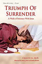 Triumph Of Surrender: A Walk of Intimacy With Jesus