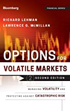 Options for Volatile Markets: Managing Volatility and Protecting Against Catastrophic Risk: 143