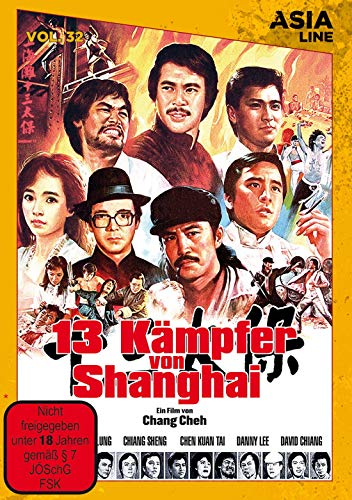 Asia Line Vol. 32 - 13 Kämpfer von Shanghai [Limited Edition]