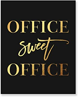 Office Sweet Office Gold Foil Wall Art Print Black Poster Inspirational Motivational Work Quote Decor 5 inches x 7 inches A31