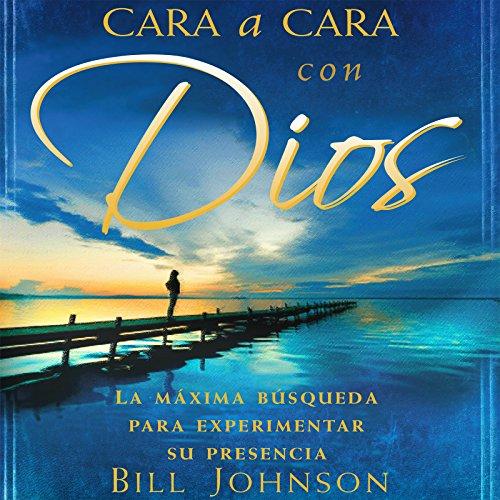 Cara A Cara Con Dios [Face to Face with God] audiobook cover art