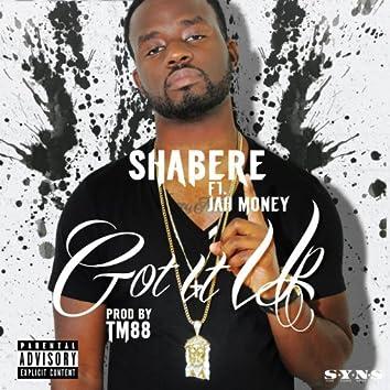 Got It up (feat. Jah Money)