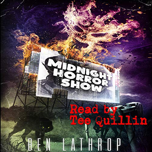 Midnight Horror Show Audiobook By Ben Lathrop cover art