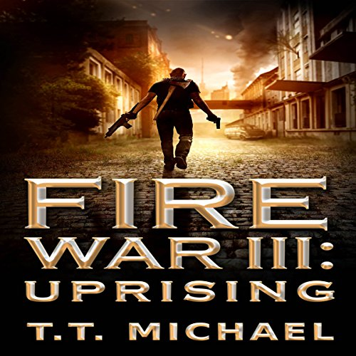 Fire War III: Uprising audiobook cover art
