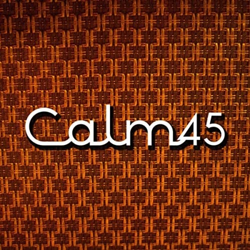 Calm45