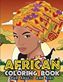 African Coloring Book for Adults and Kids: Traditional African American Heritage & Culture Inspired Art and...