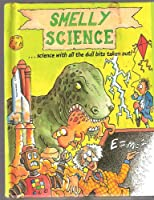 Smelly Science (Horribles)