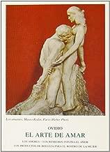 El arte de amar ; Los amores ; Los remedios contra el amor