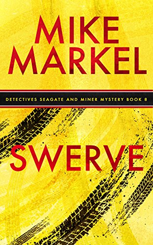 Swerve: A Detectives Seagate and Miner Mystery (Book 8) (English Edition)