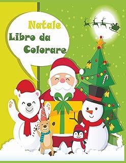 Natale Libro da Colorare: Natale Libro da Colorare: 40+ Natale immagini divertenti / Natale Libro da Colorare In Età Presc...
