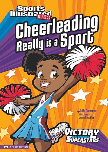 Cheerleading Really Is a Sport (Sports Illustrated Kids Victory School Superstars) by Julie Gassman(2010-08-01)