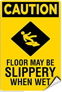 Caution Floor May Be Slippery When Wet Hazard Sign Label Decal Sticker 9 inches x 12 inches