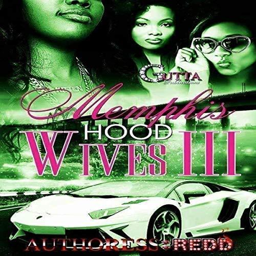 Memphis Hood Wives III audiobook cover art