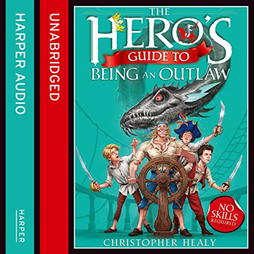 The Hero's Guide to Being an Outlaw audiobook cover art