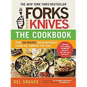 Health Shopping Forks Over Knives—The Cookbook: Over 300 Recipes for Plant-Based Eating All Through the Year