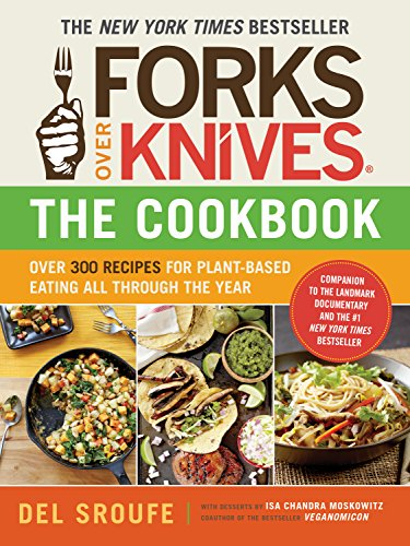 Health Shopping Forks Over Knives—The Cookbook: Over 300 Recipes for Plant-Based Eating All Through