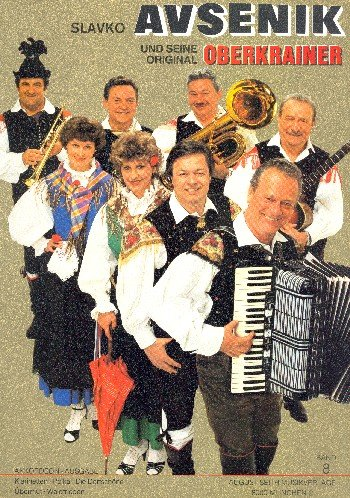 Slavko Avsenik und seine weltberühmten Original Oberkrainer Band 8: