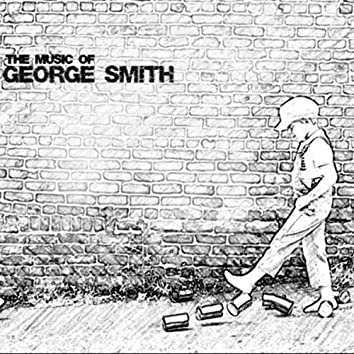 The Music of George Smith