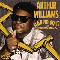 Harpin' On It by Arthur Williams (1999-03-23)