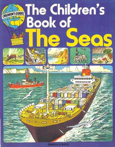 The Children's Book of the Seas (Children's Guides)
