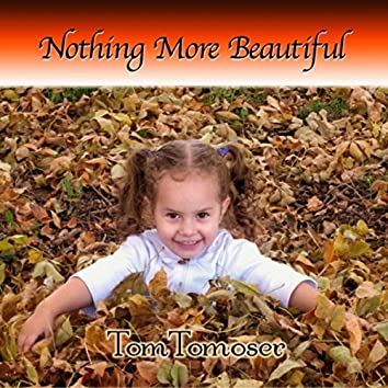 Nothing More Beautiful