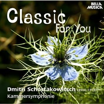 Classic for You: Schostakowitsch: Kammersymphonie Op. 110 und Konzert Op. 35