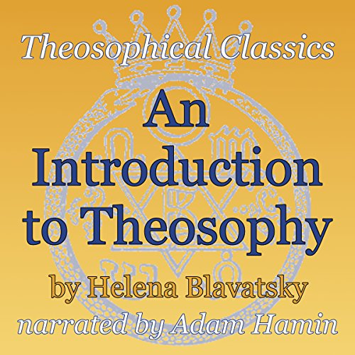 An Introduction to Theosophy audiobook cover art