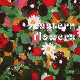 Eastern Flowers (Vinyl)