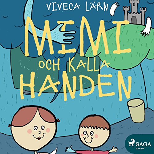 Mimmi och kalla handen audiobook cover art