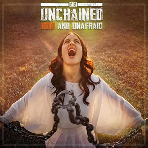 Gigi - Unchained Bold and Unafraid (2019)