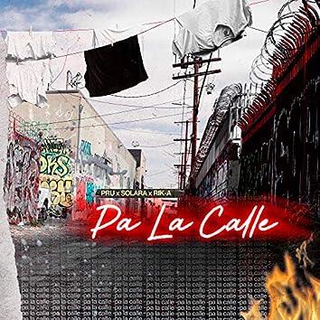 Pa La Calle
