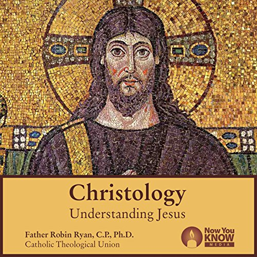 Christology: Understanding Jesus audiobook cover art