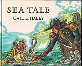 Sea Tale by Gail E. Haley (1990-03-01)