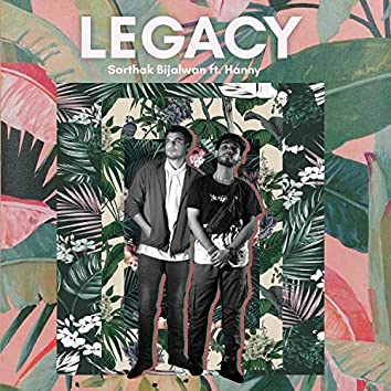 LEGACY (feat. Hanny)