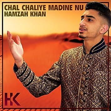 Chal Chaliye Madine Nu