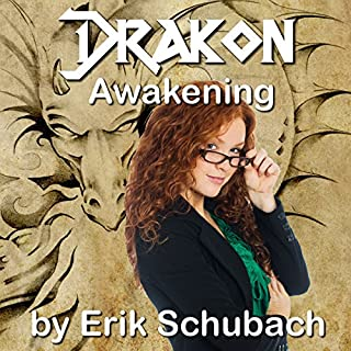 Awakening     Drakon, Book 1              By:                                                                                                                                 Erik Schubach                               Narrated by:                                                                                                                                 Hollie Jackson                      Length: 5 hrs and 32 mins     152 ratings     Overall 4.5