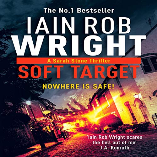 Soft Target     A Sarah Stone Thriller - Major Crimes Unit, Book 1              By:                                                                                                                                 Iain Rob Wright                               Narrated by:                                                                                                                                 Jean Wilson                      Length: 7 hrs and 43 mins     1 rating     Overall 1.0