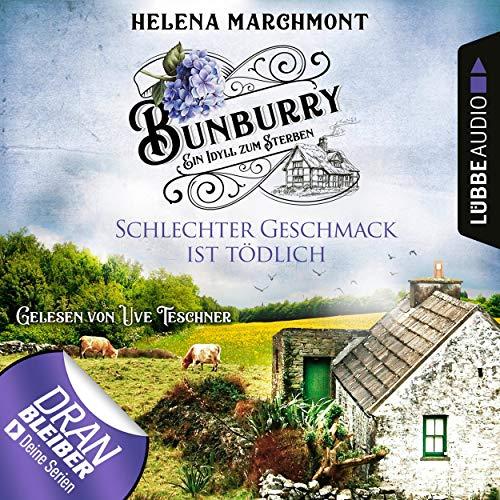 Schlechter Geschmack ist tödlich     Bunburry - Ein Idyll zum Sterben 3              By:                                                                                                                                 Helena Marchmont                               Narrated by:                                                                                                                                 Uve Teschner                      Length: 3 hrs and 7 mins     1 rating     Overall 4.0