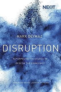 Disruption: Repurposing the Church to Redeem the Community