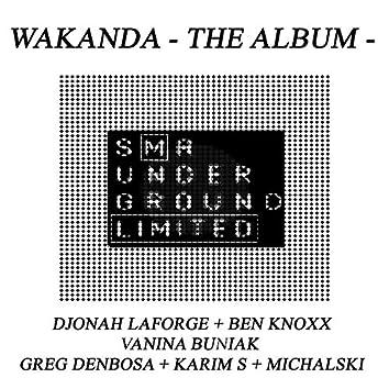 Wakanda - The AlbuM -
